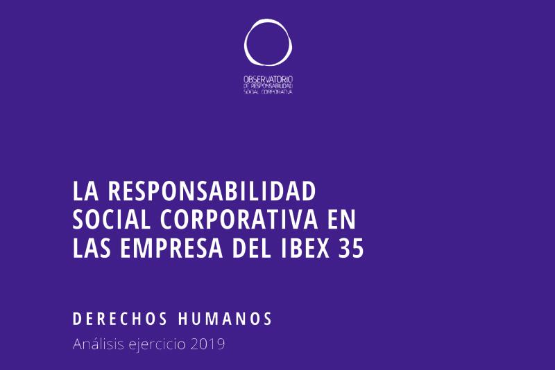 El IBEX 35 deberá mejorar su reporte en materia de derechos humanos.