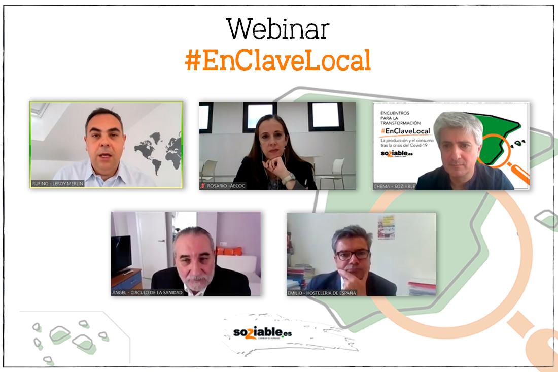 Participantes en el webinar #EnClaveLocal: La producción y el consumo tras la crisis del Covid-19.